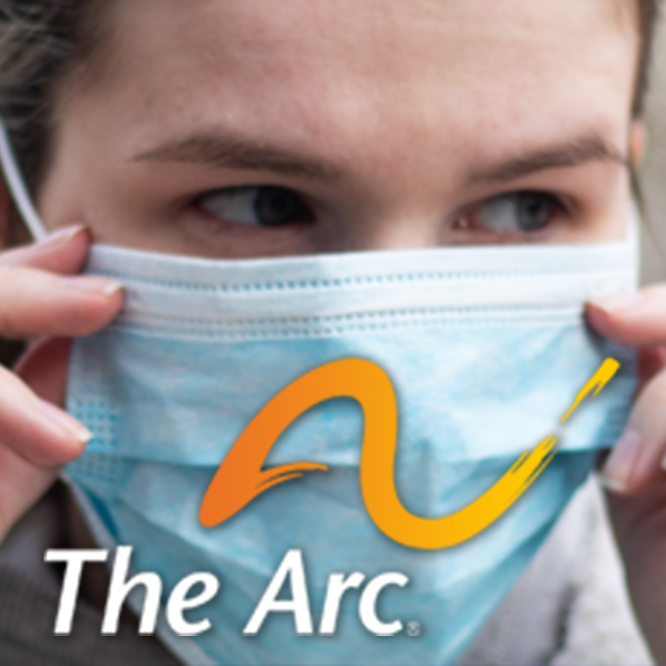 Woman with mask with overlay of The Arc logo