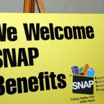 Sign that read We Welcome SNAP Benefits