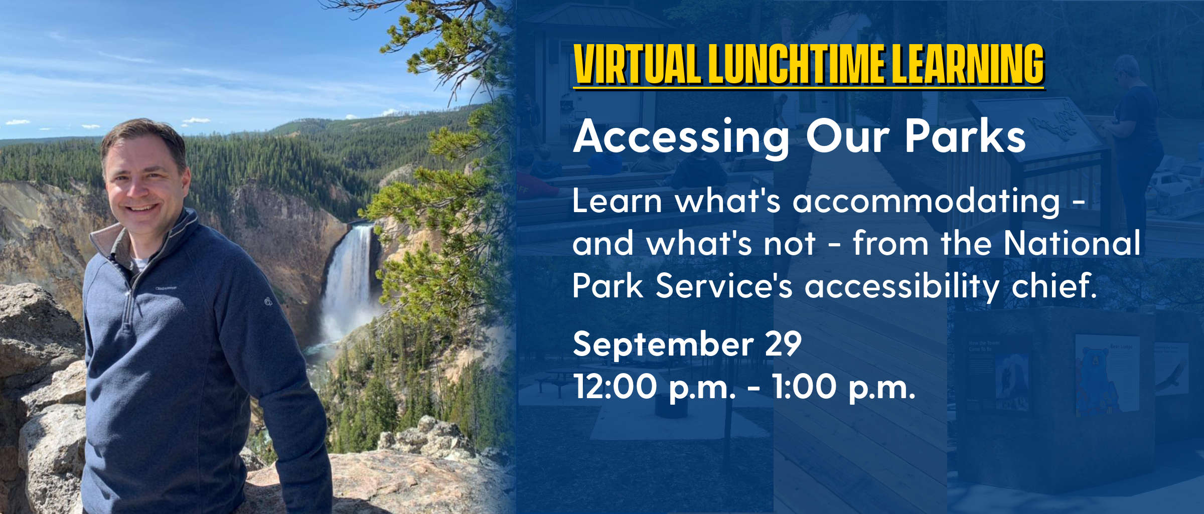 Virtual Learning: Accessing Our Parks September 29 12 pm to 1 pm